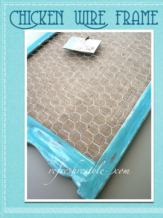 A Chicken wire frame... | Refresh Restyle