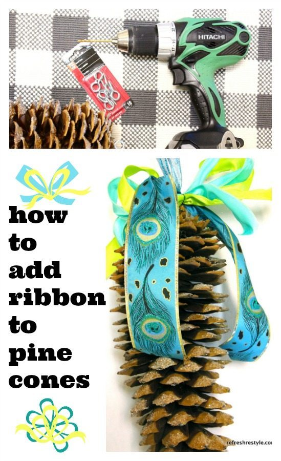 How to add ribbon to pine cones