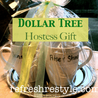 Dollar Tree Hostess Gift Idea