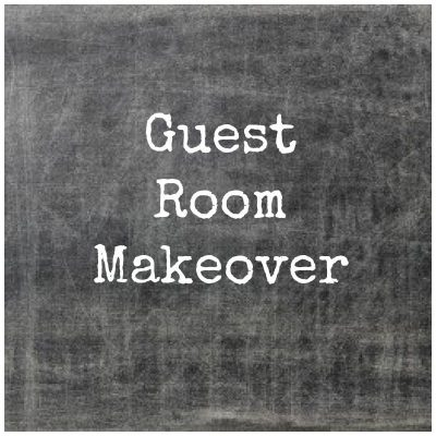 Guest Room Makeover 1