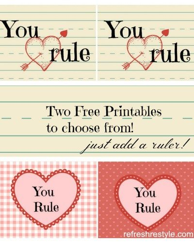You Rule Valentine Printables