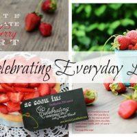 celebrating everyday life