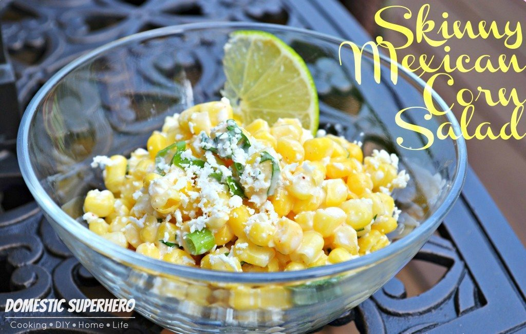 18 - Domestic Superhero - Skinny Mexican Corn Salad
