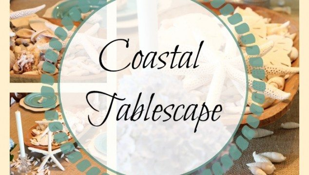 Coastal Tablescape Ideas