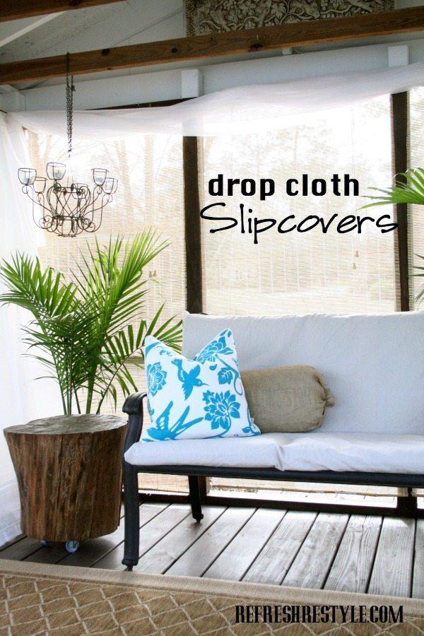 dropcloth slipcovers