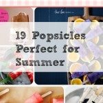 19 popsicles perfect for summer