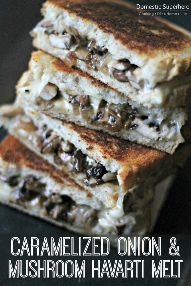 04 - Domestic Superhero - Caramelized Onion Mushroom Havarti Melt