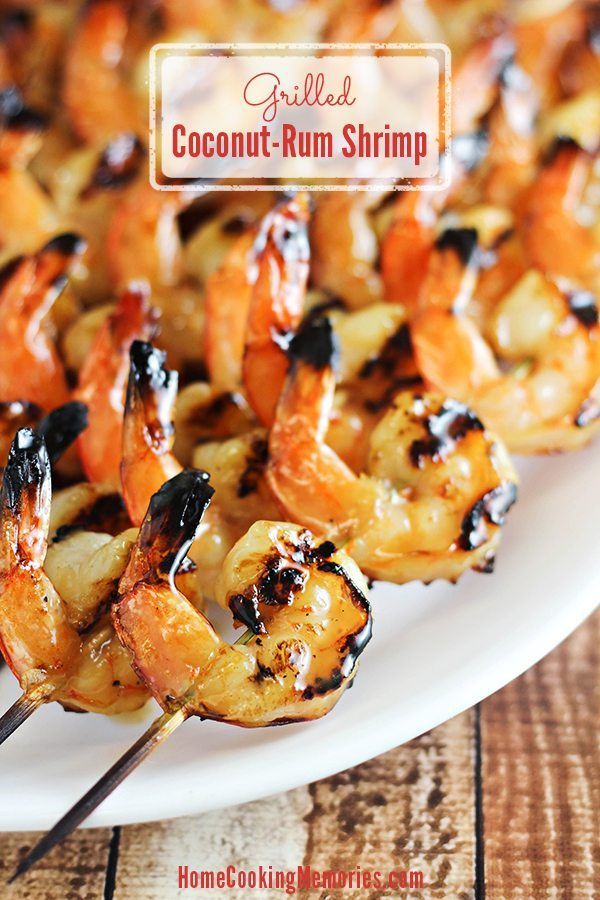 15 - Home Cooking Memories - Coconut Rum Grilled Shrimp