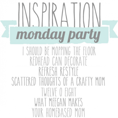 Inspiration Monday Linky Party