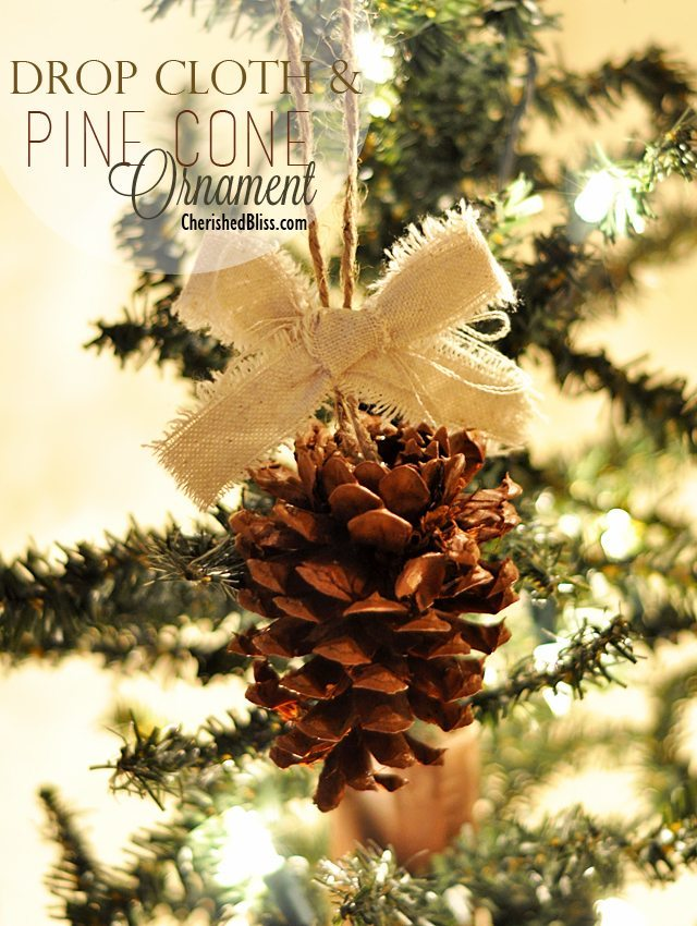 Cherished Bliss - Drop-Cloth-and-Pine-Cone-Ornament