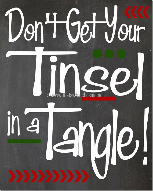 Thats What She Said - Tangled Tinsel Printable