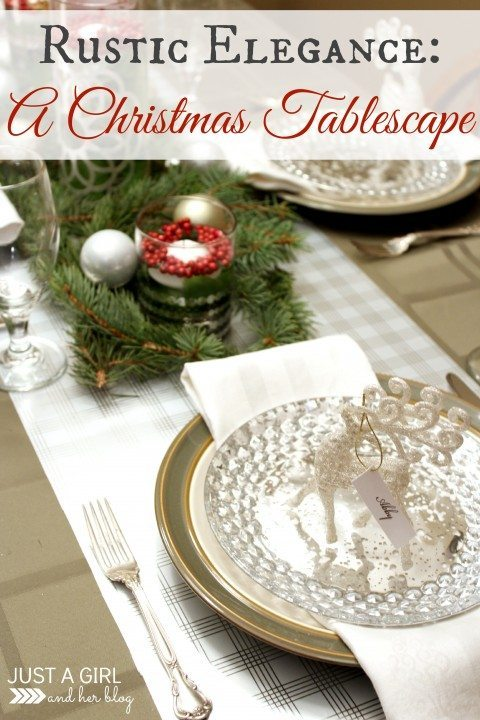 ust a Girl and Her Blog - Rustic Elegance Tablescape