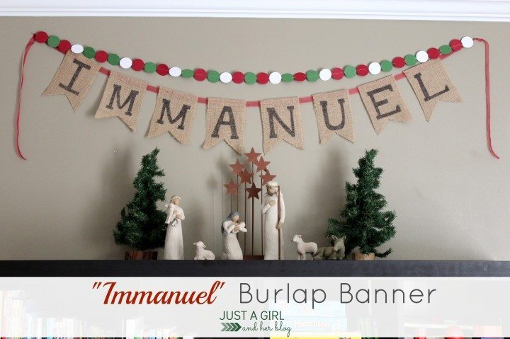 ust a Girl and Her Blog - Immanuel Burlap Banner