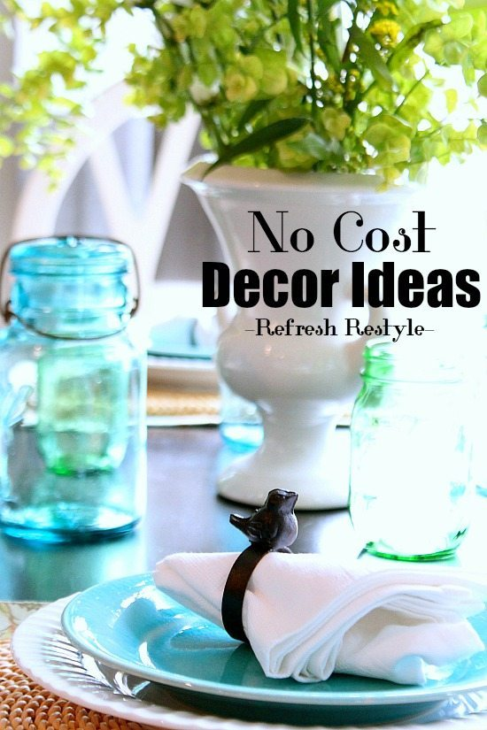 No Cost - Free decor ideas
