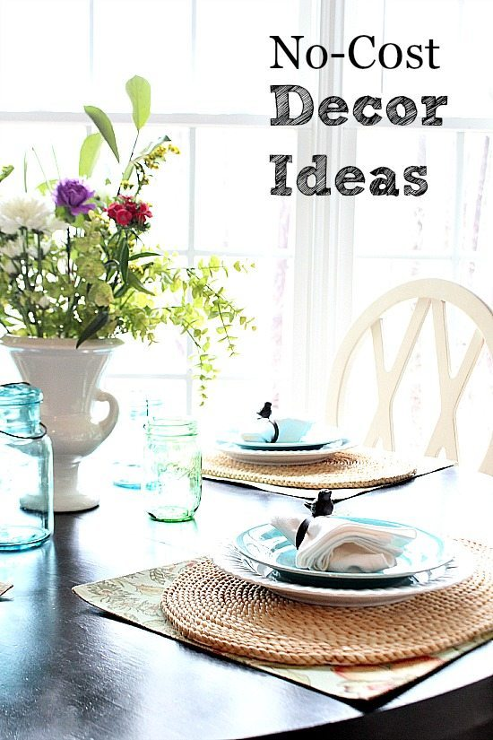 No Cost - Use what you have decorating ideas