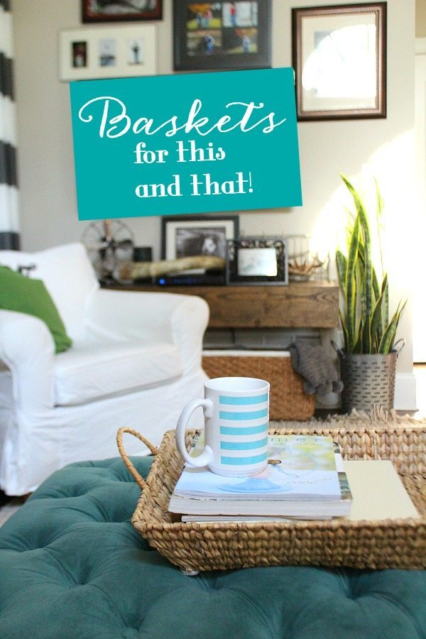 Baskets, great for storage and decor