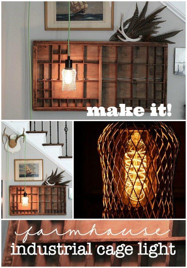 Make it - easy DIY farmhouse industrial cage light