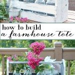 How to build a farmhouse tote