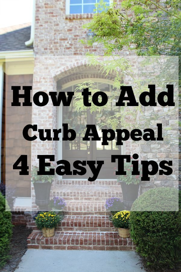 How to Add Curb Appeal 4 easy tips to do now refreshrestyle.com