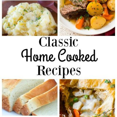 11 Delicious Home Cooked Recipes