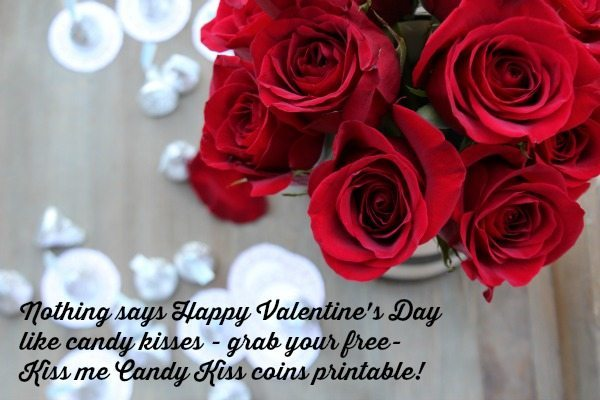 Nothing says Happy Valentine's Day like candy kisses - Kiss me Candy kiss coins printable