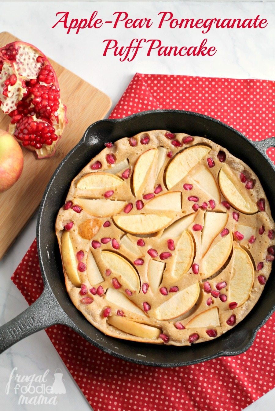 Recipe for Apple-Pear-Pomegranate-Puff-Pancake