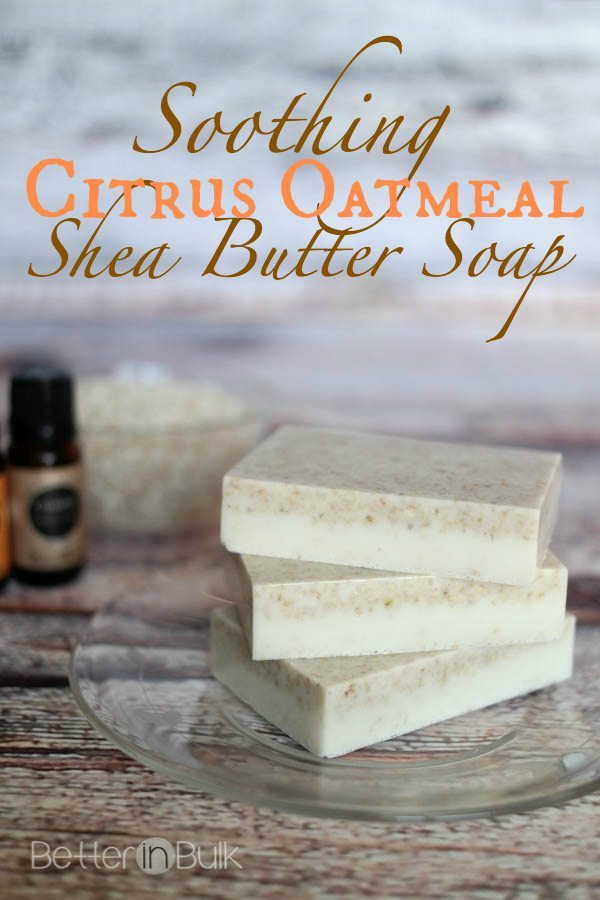 Citrus Oatmeal Shea Butter Soap