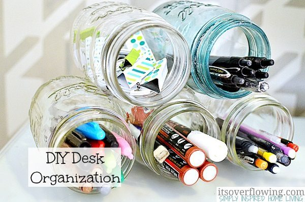05 - Its Overflowing - DIY Mason Jar Desk Organizer