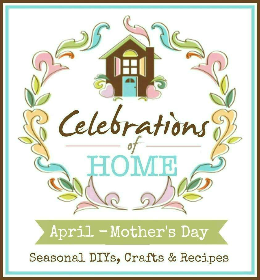 celebrations of home Mothers day