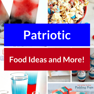 Patriotic Food Ideas + More Inspiration