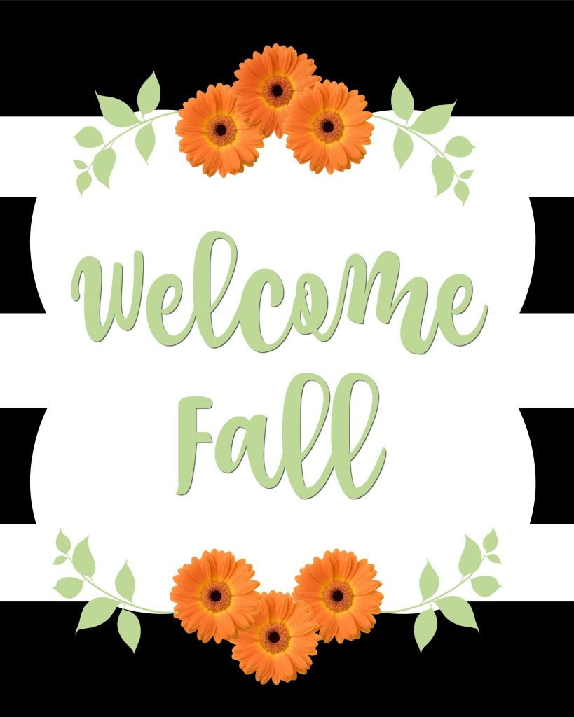 photo about Free Fall Printable referred to as Welcome Drop + 35 No cost Printables Refresh Restyle