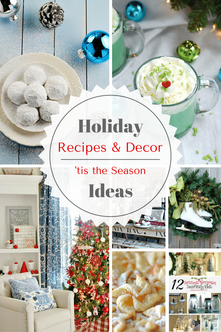 Holiday Decor + Recipes Ideas + Inspiration Monday | Refresh Restyle