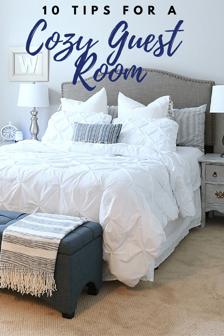 Affordable ideas to make your guest feel right at home - 10 Tips for a cozy guest room