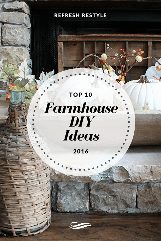 Farmhouse DIY Ideas