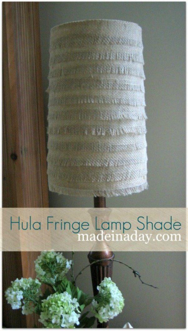 Hula Fringe Burlap Lamp Shade via Made in a Day, Burlap Decor Ideas via Refresh Restyle