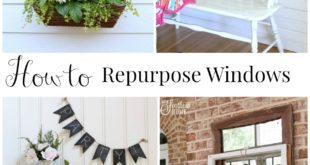 ow to repurpose old windows
