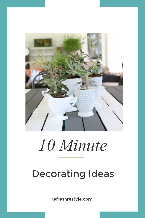 10 Minute Decorating Ideas with succulents and milk glass
