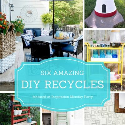 DIY Recycle Projects + Inspiration Monday