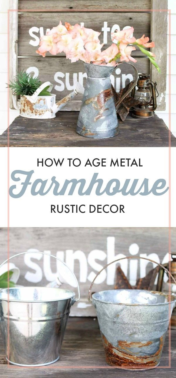 how to age metal for the perfect farmhouse rustic decor