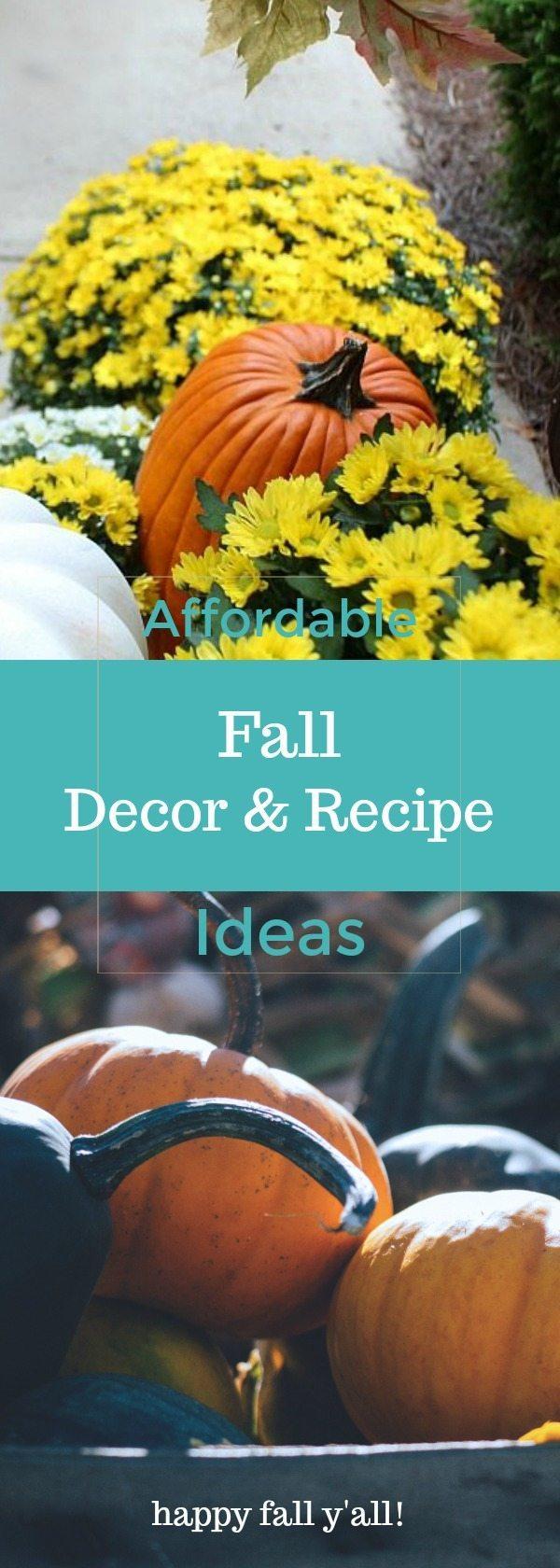 Affordable Fall Decor & Recipes Ideas