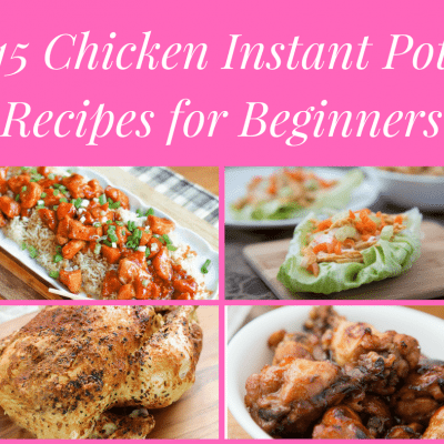 Chicken Recipes Instant Pot Beginners