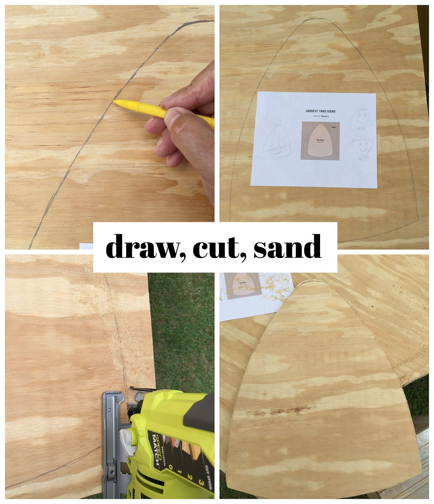 draw cut and sand you harvest yard sign