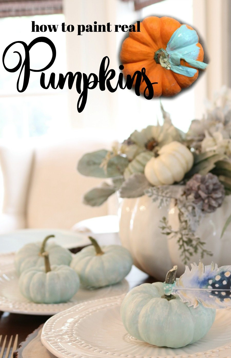 How to paint real pumpkins the right way. They last! Paint any color you like! #fall #pumpkins #paintrealpumpkins #refreshresytle