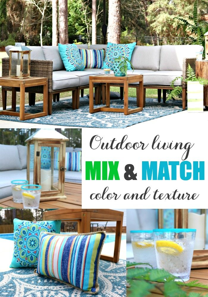 Outdoor living - mix and match color and texture