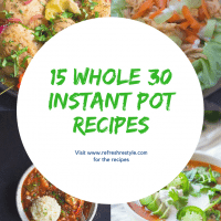 15 Whole 30 Instant Pot Recipes