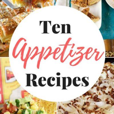 Ten Appetizer Recipes + Inspiration Monday
