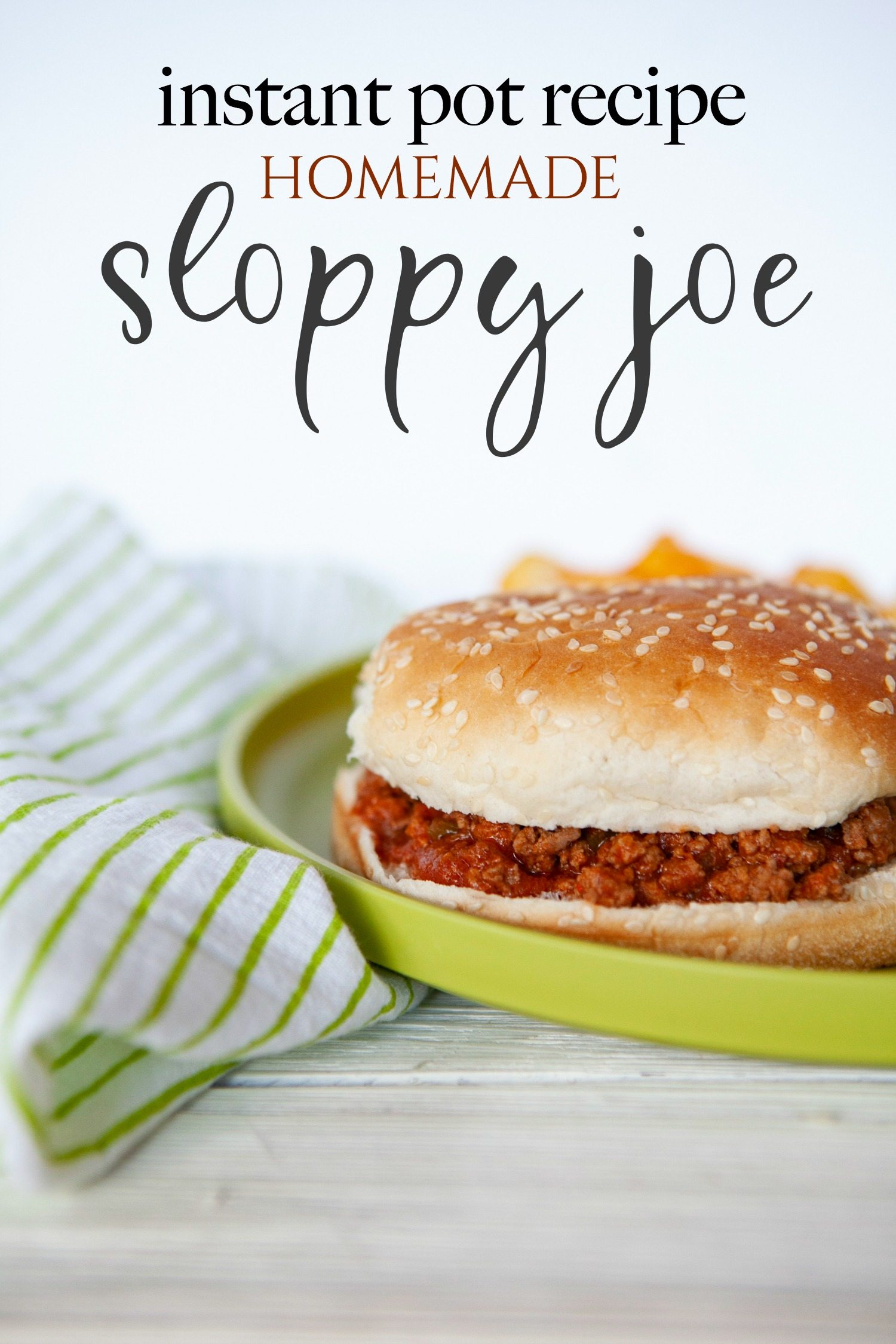 homemade sloppy joes recipe for Instant Pot