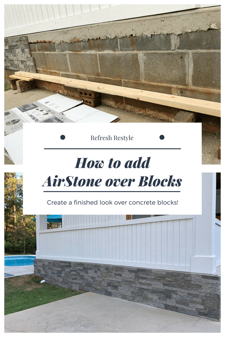Use AIRSTONE to cover unsightly cement block foundation!