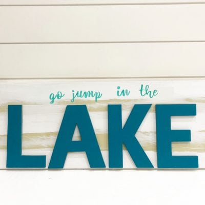DIY Go Jump In The Lake Sign