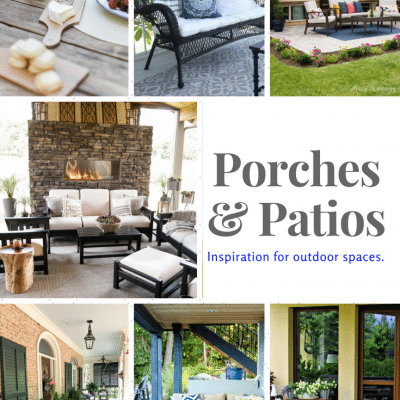 Porches and Patios + Inspiration Monday